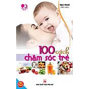 Giá 100 Cách Chăm Sóc Trẻ