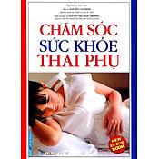 Giá Chăm Sóc Sức Khỏe Thai Phụ