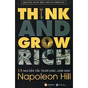 Giá 13 Nguyên Tắc Nghĩ Giàu Làm Giàu - Think And Grow Rich (Bản Gốc, Được Phục Hồi Và Chỉnh Sửa)