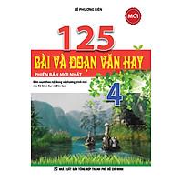 [Download Sách] 125 Bài Và Đoạn Văn Hay Lớp 4 (Tái Bản)