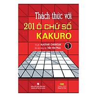 Hình ảnh download sách Thách Thức Với 201 Ô Chữ Số Kakuro - Tập 1