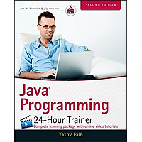 Java Programming 24- Hour Trainer, 2E