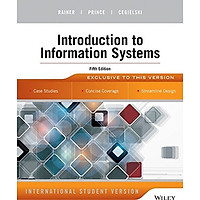 [Download Sách] Introduction To Information Systems, Fifth Edition, International Student Version
