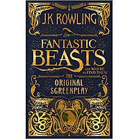 [Download Sách] Fantastic Beasts And Where To Find Them: The Original Screenplay