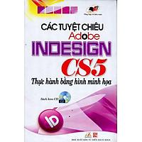 [Download Sách] Các Tuyệt Chiêu Adobe Indesign CS5 Thực Hành Bằng Hình Minh Họa (Kèm CD)