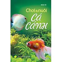 [Download Sách] Chơi & Nuôi Cá Cảnh