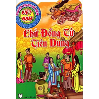 [Download sách] Truyện Tranh Cổ Tích Việt Nam - Chử Đồng Tử Tiên Dung (Tái Bản)