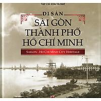 [Download Sách] Di Sản Sài Gòn Thành Phố Hồ Chí Minh