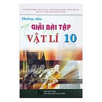 [Download Sách] Hướng Dẫn Giải Bài Tập Vật Lí Lớp 10