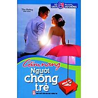 [Download Sách] Tủ Sách Tâm Sinh Lý Vợ Chồng - Cẩm Nang Người Chồng Trẻ