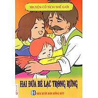 [Download sách] Truyện Cổ Tích Thế Giới - Hai Đứa Bé Lạc Trong Rừng
