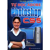 [Download Sách] Tự Học Adobe Photoshop CS5