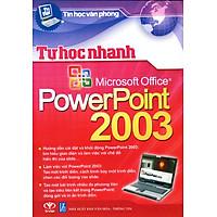 [Download Sách] Tự Học Nhanh PowerPoint 2003
