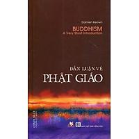[Download Sách] Dẫn Luận Về Phật Giáo