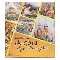 [Download sách] Sài Gòn Chuyện Đời Của Phố 3