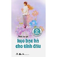 [Download Sách] Kẹo Bạc Hà Cho Tình Đầu