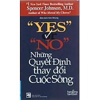[Download Sách] Yes Or No - Những Quyết Định Thay Đổi Cuộc Sống (Tái Bản)