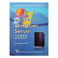 [Download Sách] Giáo Trình Hệ Điều Hành Windows Server 2003
