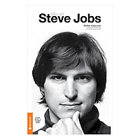 Tiểu Sử Steve Jobs (Tái Bản 2017)