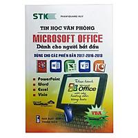 [Download Sách] Tin Học Văn Phòng Microsoft Office Dành Cho Người Bắt Đầu (Dùng Cho Phiên Bản 2017 - 2016 - 2013)