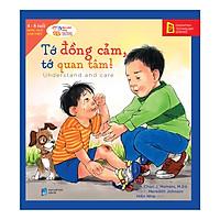 Hình ảnh download sách Understand And Care - Tớ Đồng Cảm, Tớ Quan Tâm!
