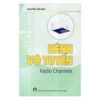 [Download sách] Kênh Vô Tuyến - Radio Channels