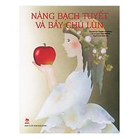 [Download Sách] Truyện Cổ Thế Giới - Nàng Bạch Tuyết Và Bảy Chú Lùn