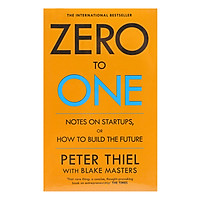 Hình ảnh download sách Zero To One: Notes On Start Ups, Or How To Build The Future