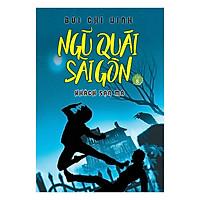[Download Sách] Ngũ Quái Sài Gòn (Tập 8): Khách Sạn Ma
