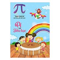 [Download Sách] Tạp Chí Pi Với Tiểu Học - Tháng 1/2018