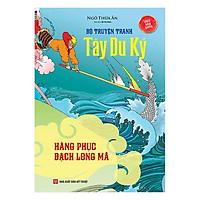 [Download Sách] Tây Du Ký - Hàng Phục Bạch Long Mã (Tập 12)