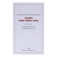 [Download Sách] Từ Điển Pháp Tướng Tông