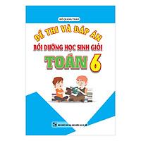 [Download Sách] Đề Thi Và Đáp Án Bồi Dưỡng Học Sinh Giỏi Toán 6