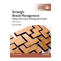 [Download Sách] Strategic Brand Management: Global Edition, 4/E