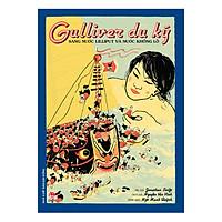 [Download Sách] Gulliver Du Kí Sang Nước Lilliput Và Nước Khổng Lồ
