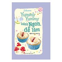 [Download Sách] Yummy Yummy Bánh Ngon Dễ Làm