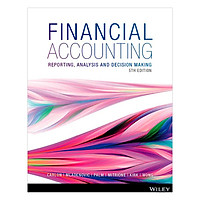 Financial Accounting: Reporting, Analysia And Decision Making, 5th Edition