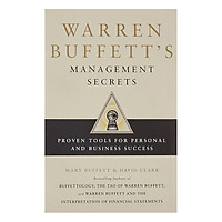 Warren Buffett's Management Secrets: Proven Tools For Personal And Business