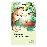 [Download Sách] Hành Trình Lên Cạn, Lên Cao