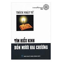 [Download Sách] Tìm Hiểu Kinh Bốn Mươi Hai Chương