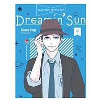 [Download Sách] Dreamin' Sun - Mặt Trời Trong Mơ (Tập 9)