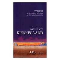 [Download Sách] Dẫn Luận Về Kierkegaard
