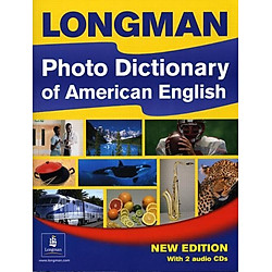 Longman Photo Dictionary of American English, New Edition (Monolingual Student Book with 2 Audio CDs)