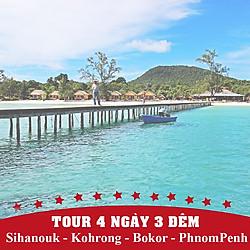 Tour Campuchia 4N3Đ: Sihanouk - Kohrong - Bokor - PhnomPenh, Khởi Hành Thứ 5 Hàng Tuần Và Dịp Lễ