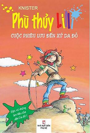 Download sách Phù Thủy Lilli - Cuộc Phiêu Lưu Đến Xứ Sở Da Đỏ