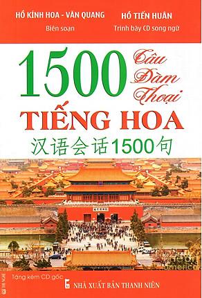 Download sách 1500 Câu Đàm Thoại Tiếng Hoa (Kèm CD)