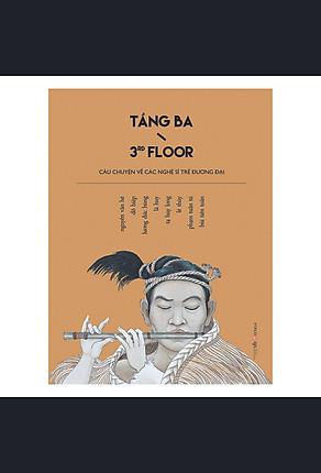 Download sách Tầng Ba - Câu Chuyện Về Các Nghệ Sĩ Trẻ Đương Đại