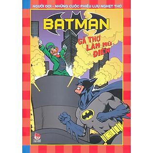 Batman - Gã Thợ Làm Mũ Điên