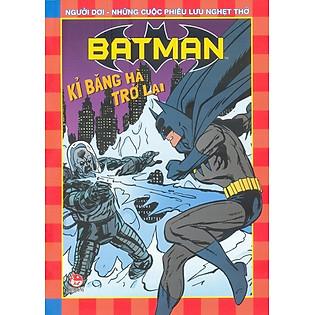 Batman - Kỉ Băng Hà Trở Lại