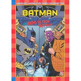 Batman - Những Vụ Trộm ″Một Nửa″